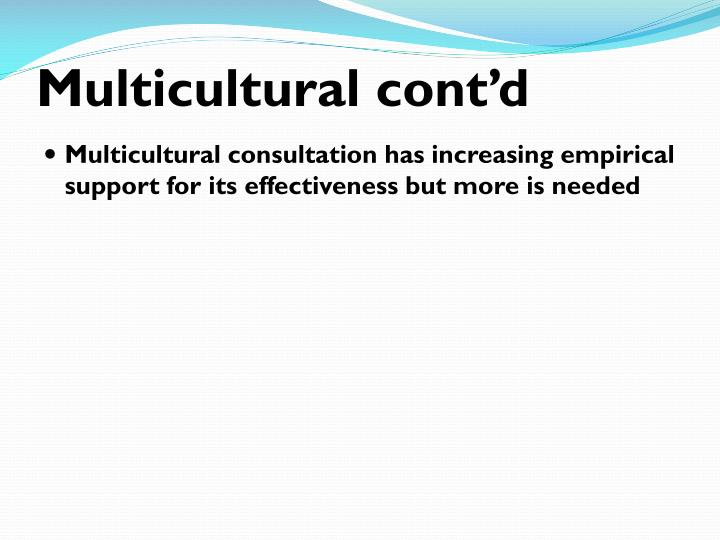 Multicultural cont'd