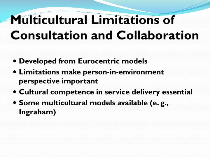 Multicultural Limitations of Consultation and Collaboration