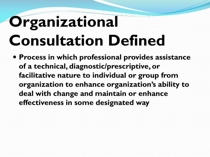 Organizational Consultation Defined