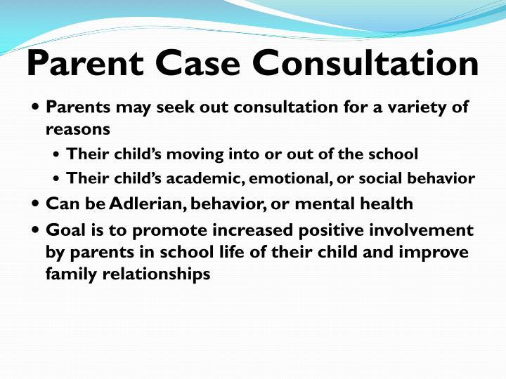 Parent Case Consultation