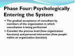 phase four psychologically entering the system