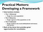 practical matters developing a framework