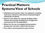 practical matters systems view of schools