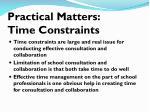 practical matters time constraints