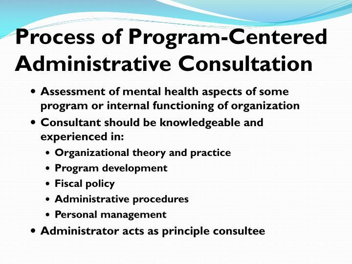 Process of Program-Centered Administrative Consultation