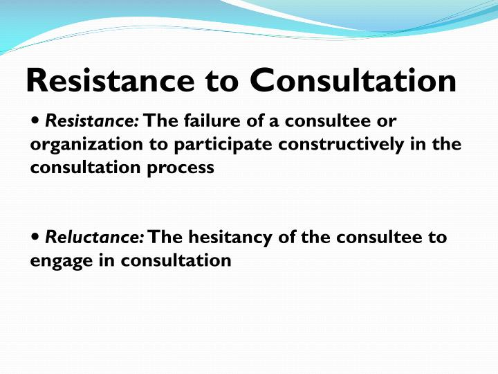 Resistance to Consultation