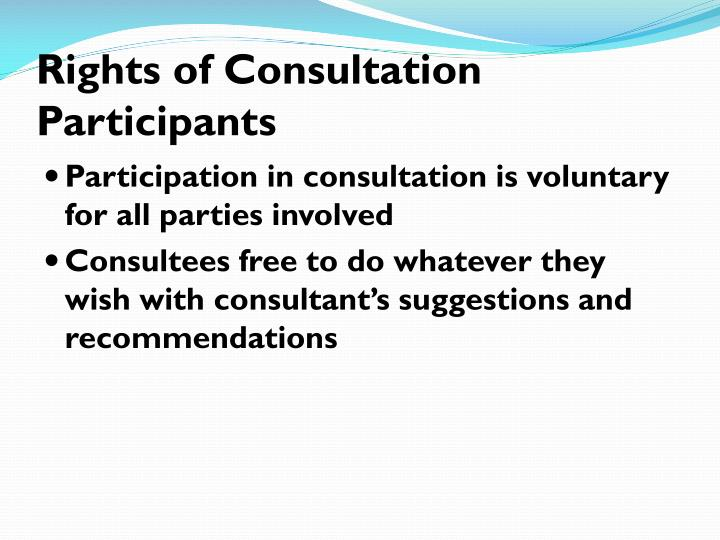 Rights of Consultation Participants