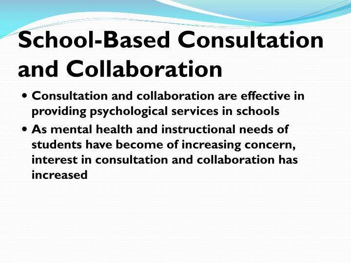 School-Based Consultation and Collaboration