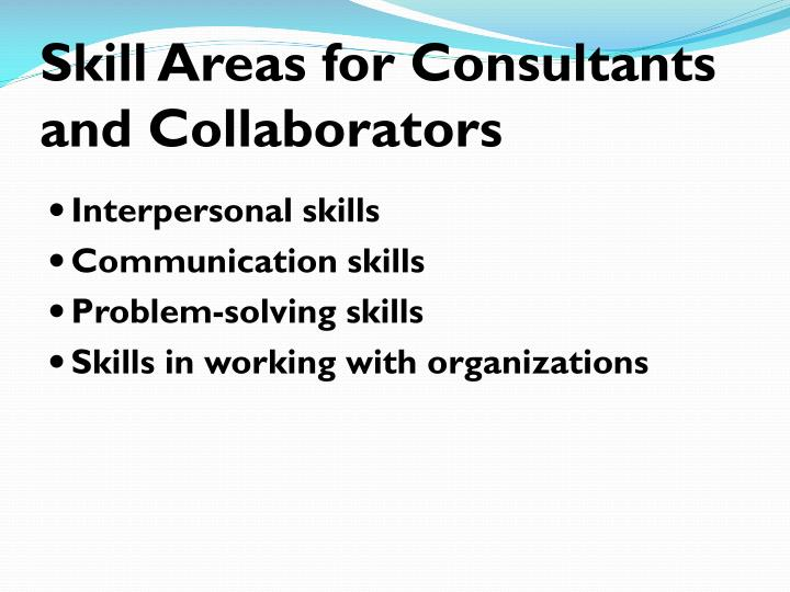 Skill Areas for Consultants and Collaborators