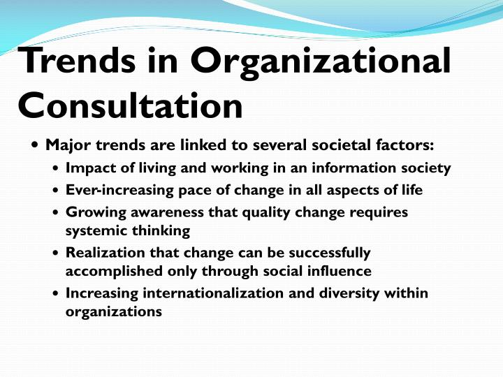 Trends in Organizational Consultation