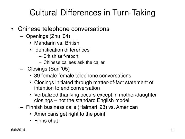 Cultural Differences in Turn-Taking