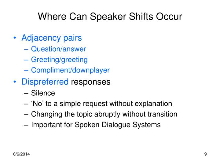 Where Can Speaker Shifts Occur