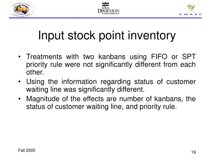 Input stock point inventory