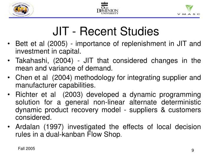 JIT - Recent Studies