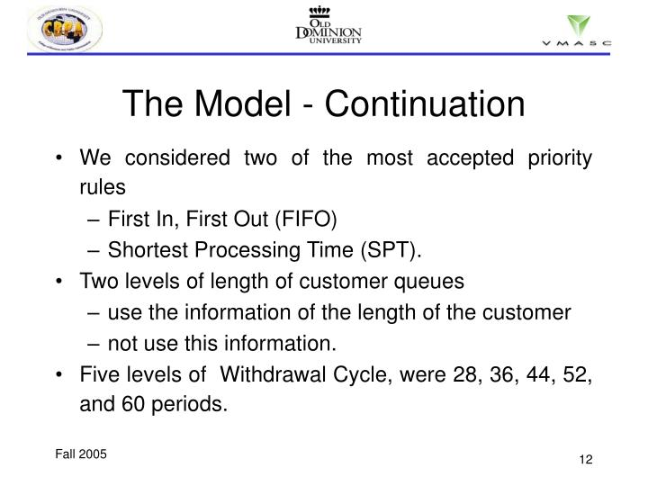 The Model - Continuation