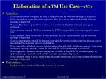 elaboration of atm use case 3 3