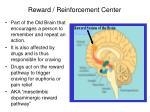 reward reinforcement center