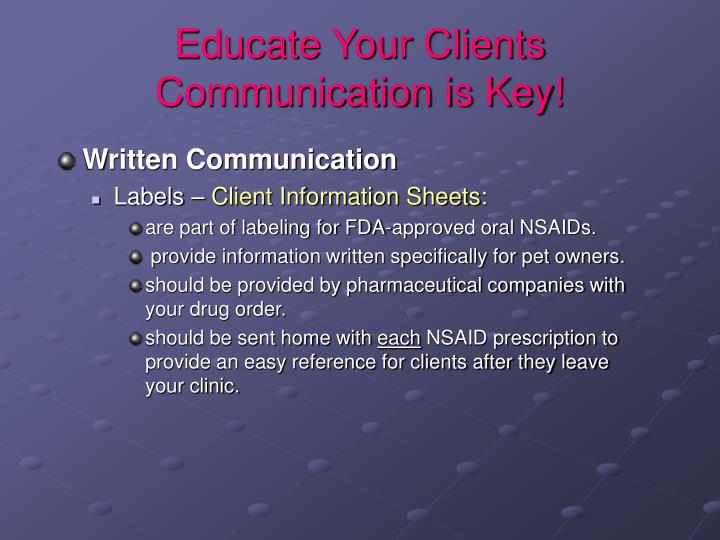 Educate Your Clients  Communication is Key!