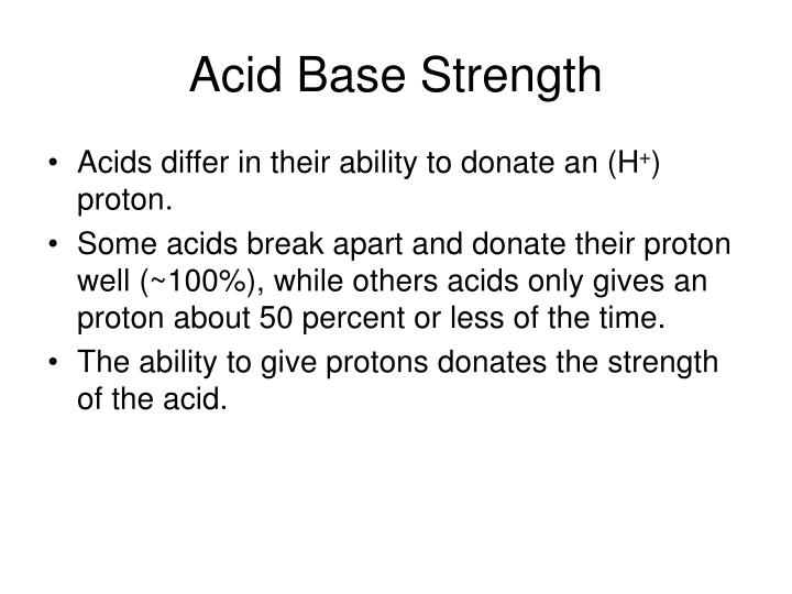 Acid Base Strength
