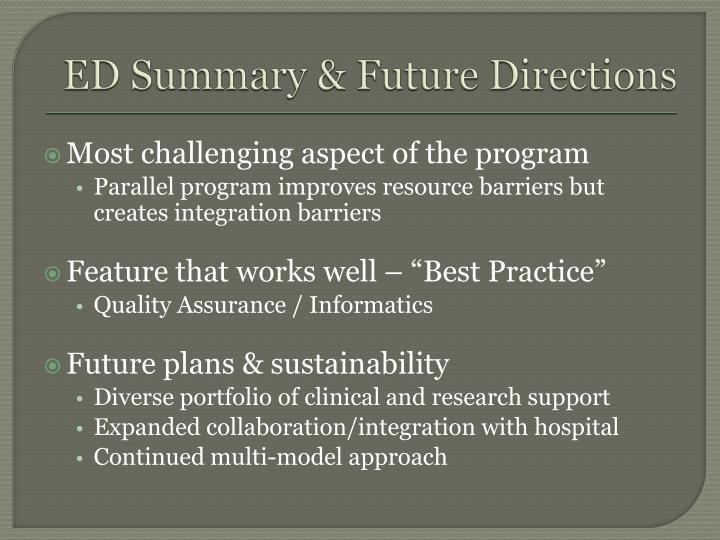 ED Summary & Future Directions