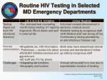 routine hiv testing in selected md emergency departments1