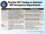 routine hiv testing in selected md emergency departments2