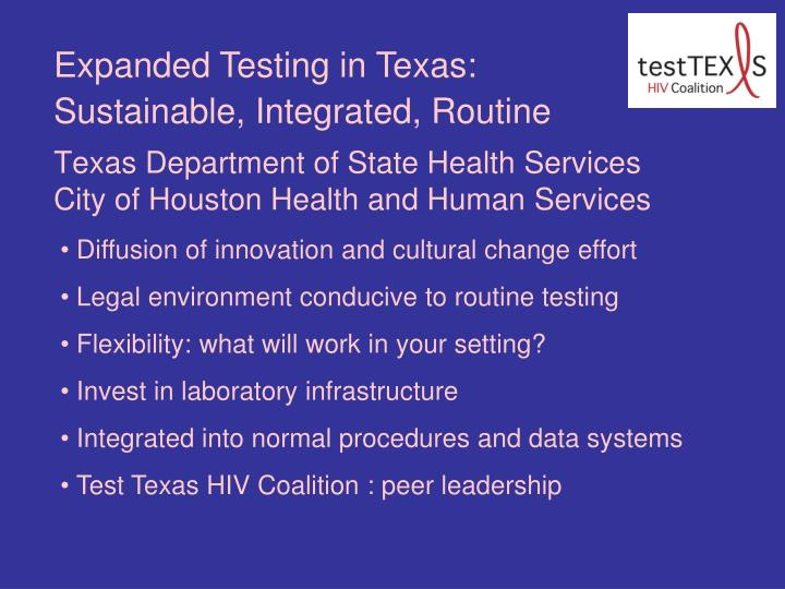 Expanded Testing in Texas: