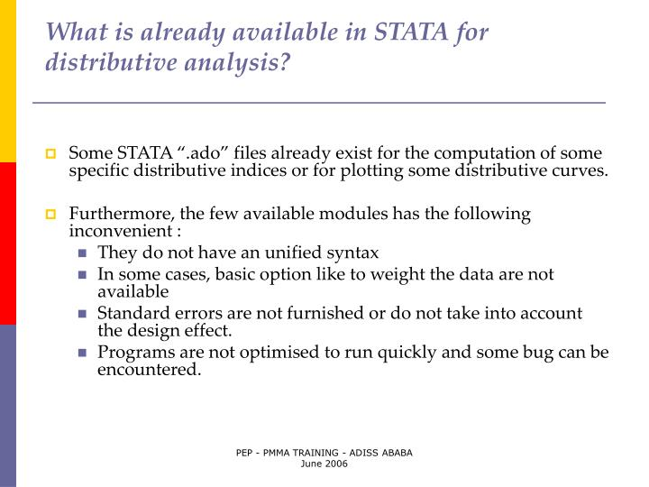 What is already available in STATA for distributive analysis?