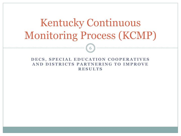 Kentucky Continuous Monitoring Process (KCMP)