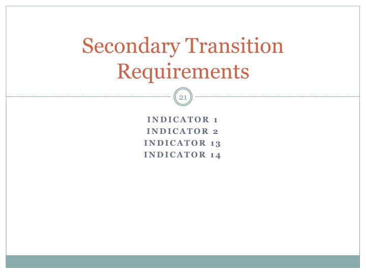 Secondary Transition Requirements