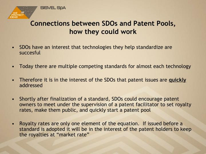 Connections between SDOs and Patent Pools, how they could work