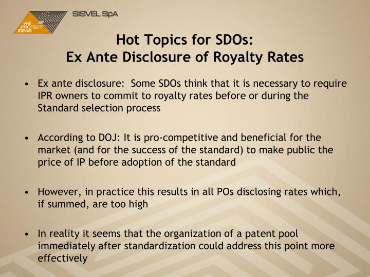 Hot Topics for SDOs: