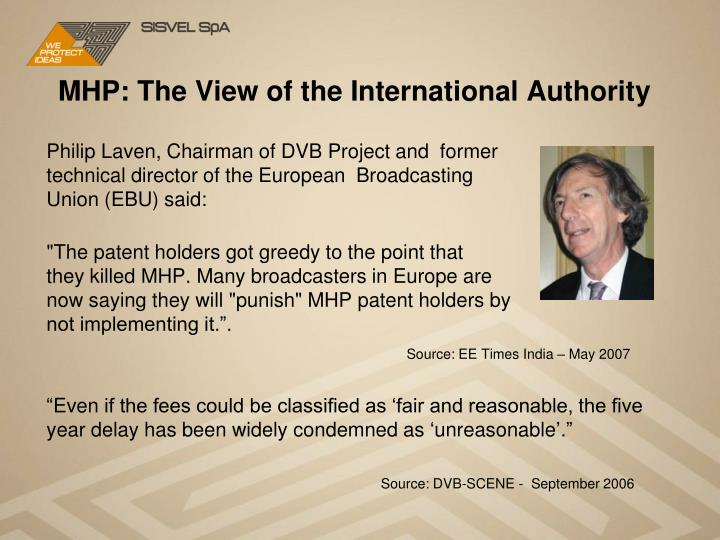 MHP: The View of the International Authority