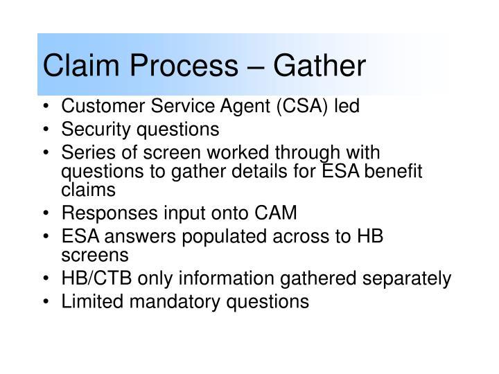 Claim Process – Gather