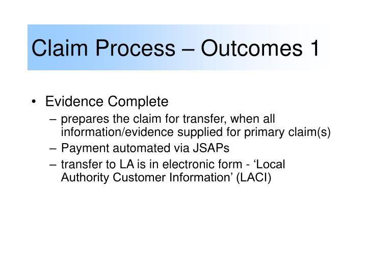 Claim Process – Outcomes 1