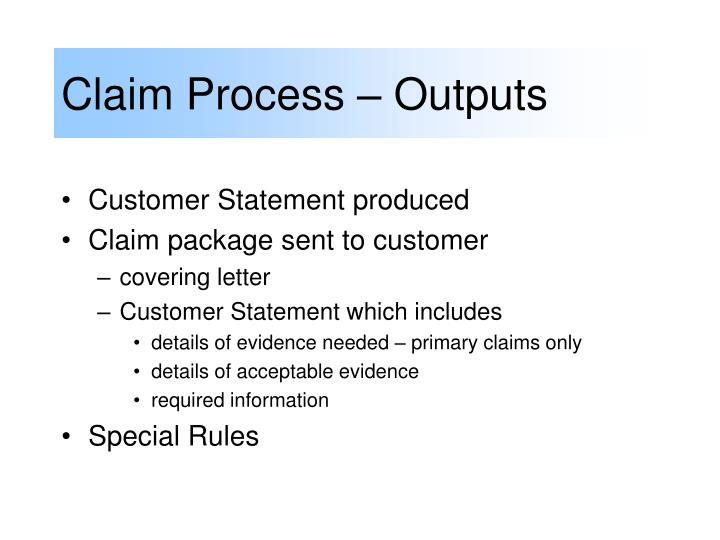 Claim Process – Outputs