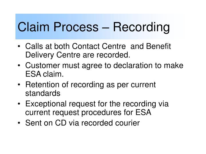 Claim Process – Recording