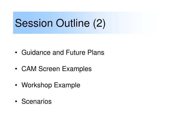 Session Outline (2)