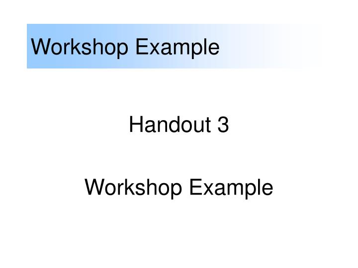 Workshop Example