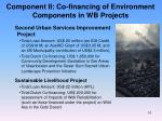 component ii co financing of environment components in wb projects
