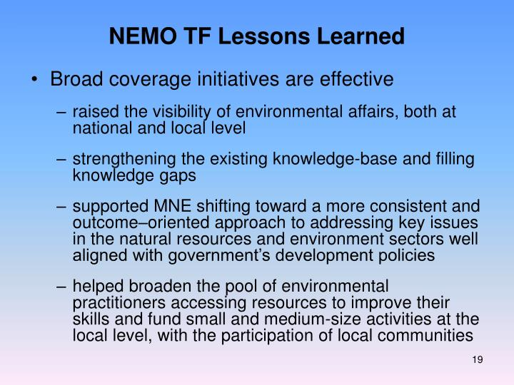 NEMO TF Lessons Learned