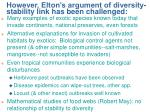 however elton s argument of diversity stability link has been challenged