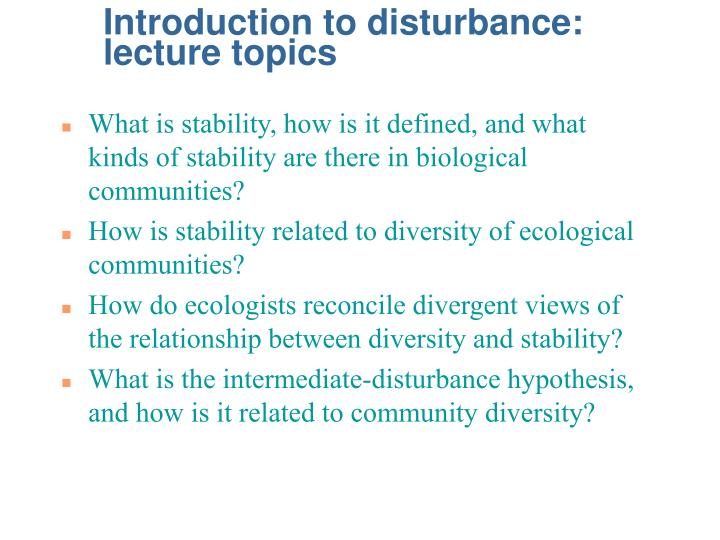 introduction to disturbance lecture topics