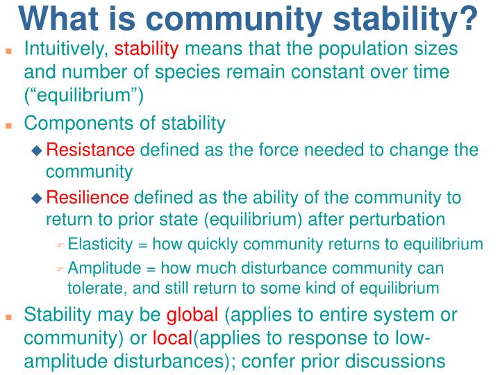 What is community stability?