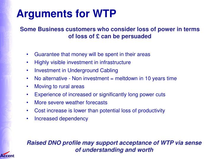 Arguments for WTP