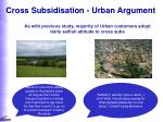 cross subsidisation urban argument