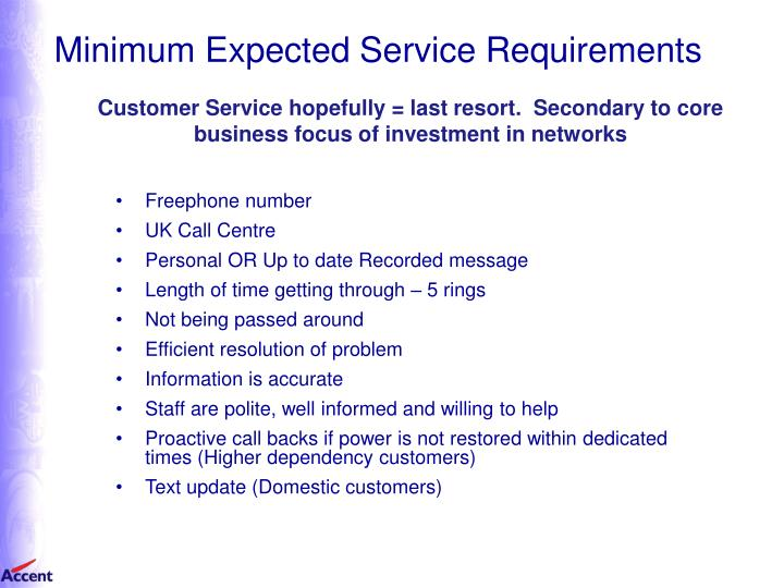 Minimum Expected Service Requirements