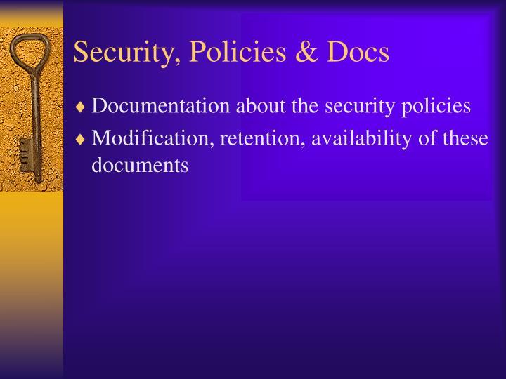 Security, Policies & Docs