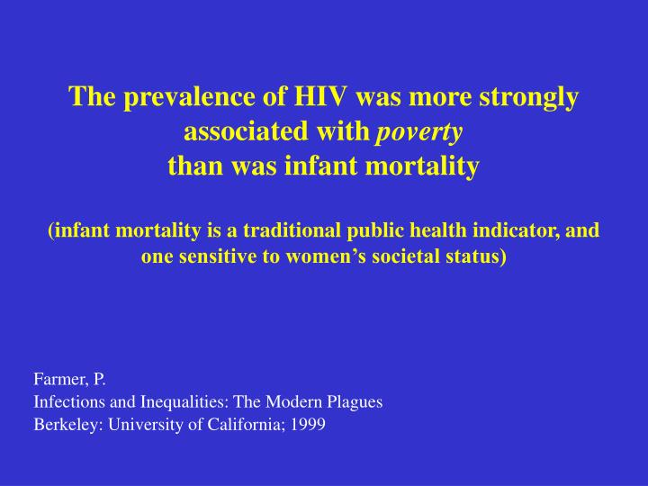 The prevalence of HIV was more strongly associated with