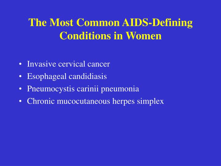 The Most Common AIDS-Defining Conditions in Women